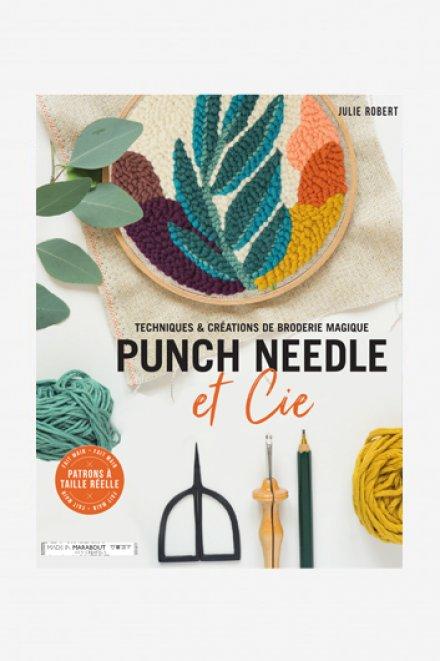 『PUNCH NEEDLE』(パンチニードルー魔法の刺繍のテクニックと作品ー)