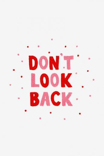 Ne regarde pas en arrière - motif broderie