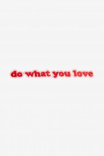 Fais ce que tu aimes - motif broderie