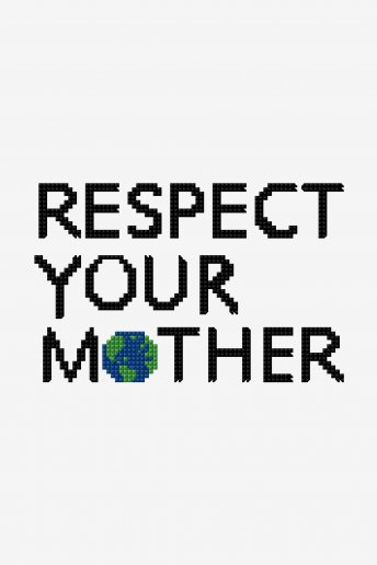 Respect Your Mother -  Diagrama de punto cruz