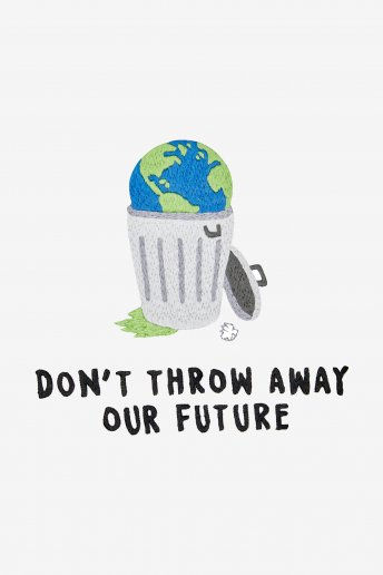 Don't Throw Away Our Future - Stickmotiv